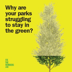 Why are your parks struggling to stay in the green